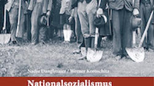 """Nadja Danglmaier/Werner Koroschitz:  """"Nationalsozialismus in Kärnten"""""""