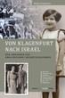 Neuerscheinung: Von Klagenfurt nach Israel. Der Lebensweg von Erna Zeichner/Esther Schuldmann.