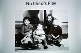 "Wanderausstellung ""No Child´s Play"""