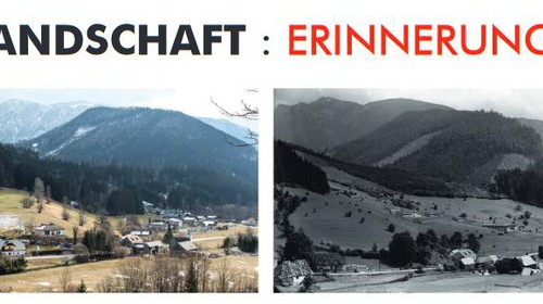 """""""Landschaft : Erinnerung"""": Wanderausstellung in Schwarzau im Gebirge und in Ternitz"""
