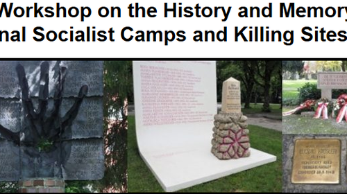 Tagung 24th Workshop on the History and Memory of National Socialist Camps and Killing Sites From Centre to Periphery and Beyond