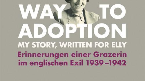 Buchpräsentation: Trude Philippson-Lang: Erinnerungen einer Grazer Jüdin aus dem englischen Exil 1939-1942