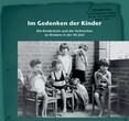 """Ausstellung """"Im Gedenken der Kinder"""""""