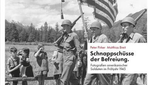 Buch Peter Pirker/Matthias Breit: Schnappschüsse der Befreiung