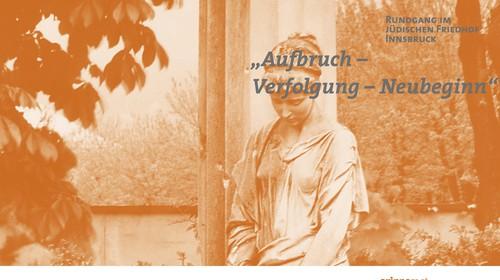"""Rundgang für Schulklassen im Jüdischen Friedhof Innsbruck: """"Aufbruch – Verfolgung – Neubeginn"""""""