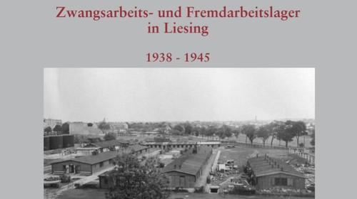 Broschüre: Zwangs- und Fremdarbeitslager in Liesing 1938-1945