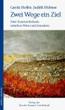 """Neuerscheinung in der Reihe """"anders erinnern"""": Gerda Hoffer/Judith Hübner: Zwei Wege ein Ziel - Zwei Frauenschicksale zwischen Wien und Jerusalem"""