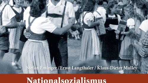 Stefan Eminger/Ernst Langthaler/Klaus-Dieter Mulley: Nationalsozialismus in Niederösterreich. Opfer. Täter. Gegner