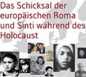 Das Schicksal der europäischen Roma und Sinti während des Holocaust