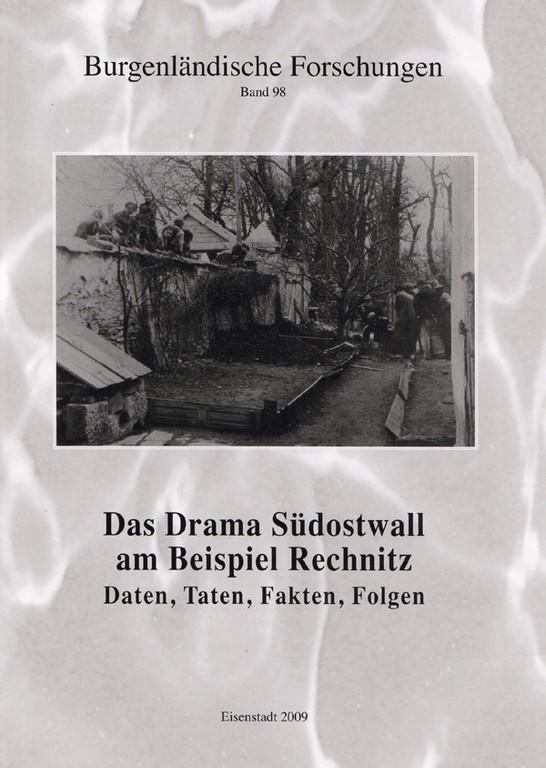 Rechnitz Das Drama Südostwall