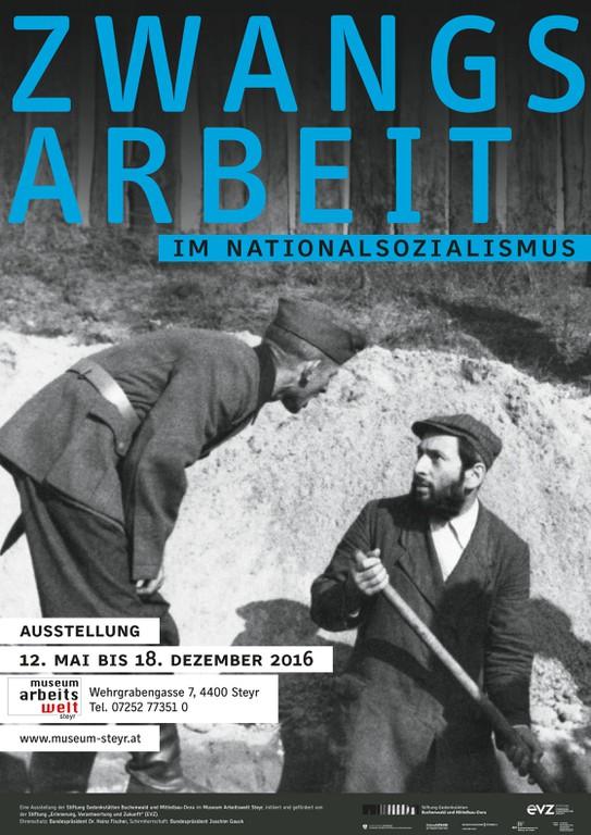 Ausstellung Zwangsarbeit im Nationalsozialismus