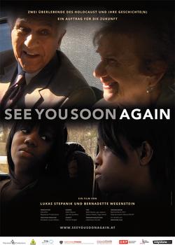 See you soon again - Ein Film über die Notwendigkeit zu erzählen...