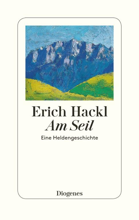 """""""Am Seil – eine Heldengeschichte"""" ist im Diogenes Verlag im Sommer 2018 erschienen."""