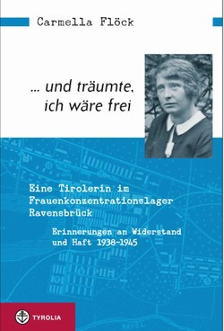 Die Erinnerungen der Widerstandskämpferin Carmella Flöck.