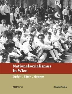 """Buchcover """"Nationalsozialismus in Wien.  Opfer. Täter. Gegner."""""""