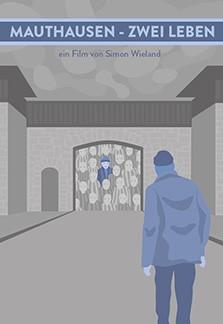 Mauthausen – Zwei Leben