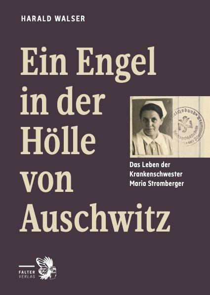 """""""Meinen Reichtum an Liebe habe ich in Auschwitz verstreut."""" Maria Stromberger, Juli 1946. (Quelle: Falter)"""