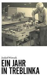 1944 erschien Jankiel Wiernik Bericht über das Vernichtungslager Treblink.