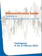 Antisemitismus heute – Vorurteile im alten und neuen Gewand – was tun?