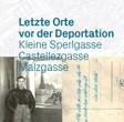 Ausstellung: Letzte Orte vor der Deportation