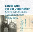 Ausstellung & Vermittlungsangebot: Letzte Orte vor der Deportation
