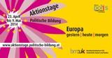 Aktionstage Politische Bildung 2014: Europa gestern | heute | morgen - Nachlese und Vorschau auf 2015