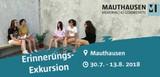 Internationale Jugendbegegnung an der KZ-Gedenkstätte Mauthausen: Erinnerungs-Exkursion