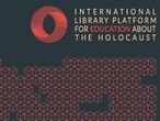 "Bibliotheken als Vermittlungsorte - ""International Library Platform for Education About the Holocaust"""