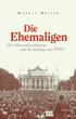 """Neuerscheinung: """"Die Ehemaligen. Der Nationalsozialismus und die Anfänge der FPÖ"""""""
