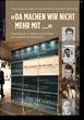 """""""Da machen wir nicht mehr mit"""". Österreichische Soldaten und Zivilisten vor Gerichten der Wehrmacht"""""""