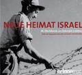 """""""Neue Heimat Israel"""" -  5. Mai Präsentation einer neuen DVD/Webseite"""